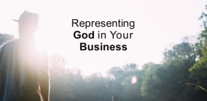 representing-God-in-Christian-business