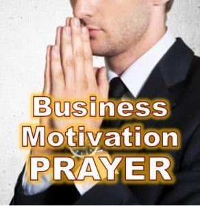 prayer for business motivation