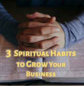 spiritual habits for business