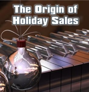 the origin of holiday sales